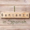 Learn 4500 Spanish sentences used in daily life Part 1 of 50