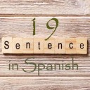 Learn 4500 Spanish sentences used in daily life Part 19 of 50
