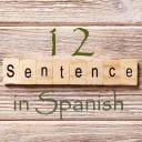 Learn 4500 Spanish sentences used in daily life Part 12 of 50