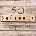 Learn 4500 Spanish sentences used in daily life Part 50 of 50 - Final