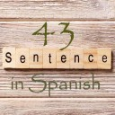 Learn 4500 Spanish sentences used in daily life Part 43 of 50