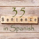 Learn 4500 Spanish sentences used in daily life Part 35 of 50