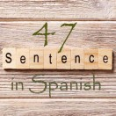 Learn 4500 Spanish sentences used in daily life Part 47 of 50