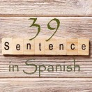 Learn 4500 Spanish sentences used in daily life Part 39 of 50