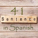 Learn 4500 Spanish sentences used in daily life Part 41 of 50