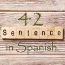Learn 4500 Spanish sentences used in daily life Part 42 of 50