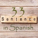Learn 4500 Spanish sentences used in daily life Part 33 of 50